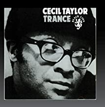 Trance by Cecil Taylor (1997-10-21)
