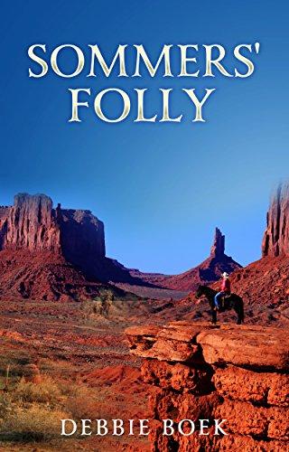 Book: Sommers' Folly by Debbie Boek