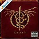 Wrath [Explicit]
