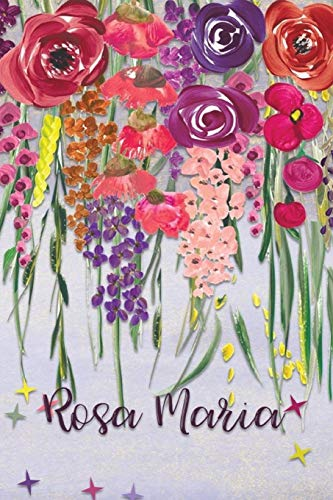 Rosa Maria: Personalized Lined Journal - Colorful Floral Waterfall (Customized Name Gifts)