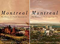 Montreal: The History of a North American City