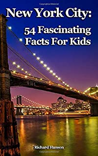 New York City: 54 Fascinating Facts For Kids