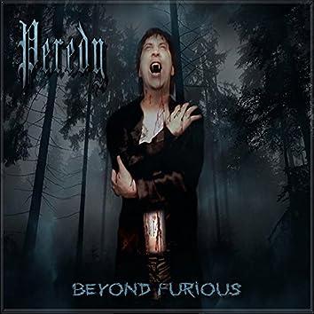 Beyond Furious