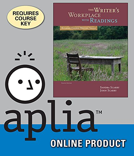 Aplia for Scarry/Scarry's The Writer's Workplace with Readings: Building College Writing Skills, 8th Edition