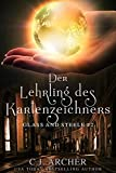 Der Lehrling des Kartenzeichners: Glass and Steele (Glass and Steele Serie 2)
