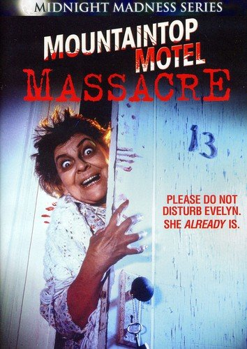 Mountaintop Motel Massacre (Midnight Madness Series)