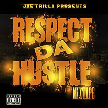 Respect Da Hustle Epic Version