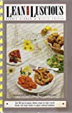 Lean and Luscious: Over 400 Easy-To-Prepare, Delicious Recipes for Today's Low-Fat Lifestyle Each Recipe Includes At-A-Glance Nutritional Breakdow
