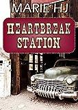HeartBreak Station