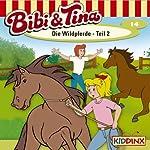 Die Wildpferde - Teil 2 (Bibi und Tina 14)