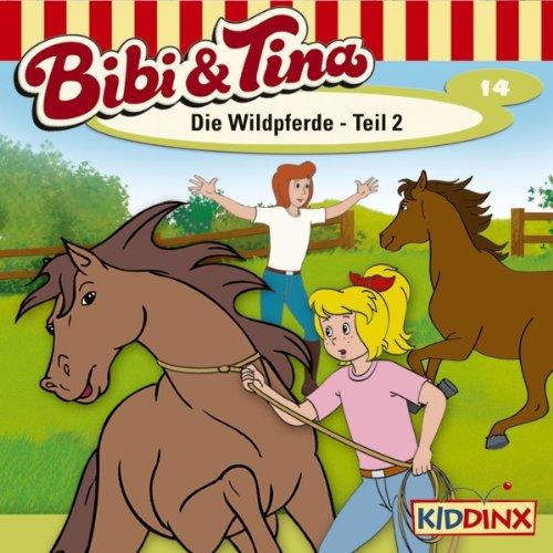 Die Wildpferde - Teil 2 (Bibi und Tina 14) audiobook cover art