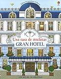 Una Casa De Muñecas. Gran Hotel