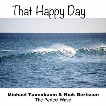 That Happy Day (feat. Michael Tanenbaum & Nick Gertsson)