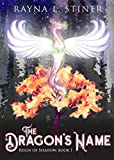 The Dragon's Name (Reign of Shadow Book 1)