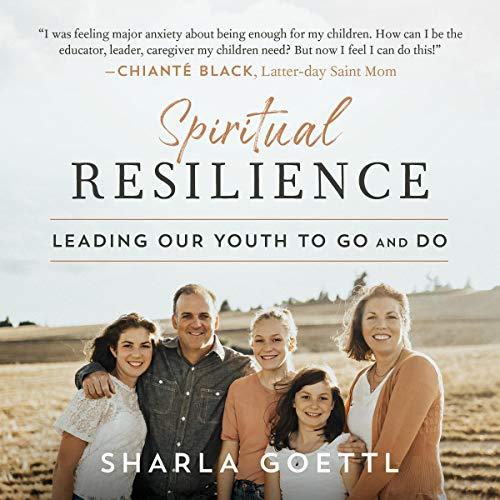 Spiritual Resilience Audiobook By Sharla Goettl cover art