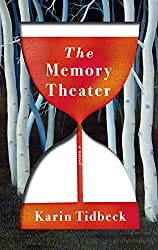 THE MEMORY THEATER, Karin Tidbeck
