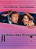 Folie Aux Trousses, La