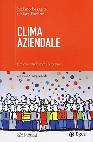 Clima aziendale. Crescere dando voce alle persone
