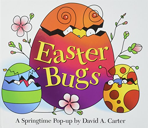Easter Bugs : A Springtime Pop-up by David A Carter