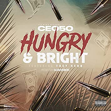 Hungry & Bright (feat. Trey Herb)