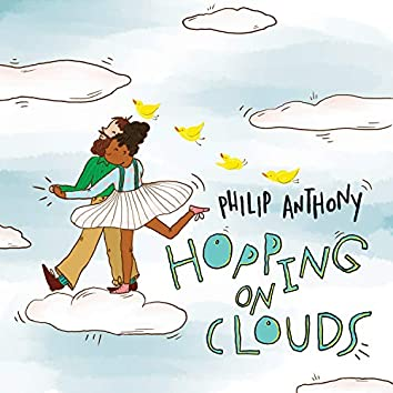 Hopping On Clouds