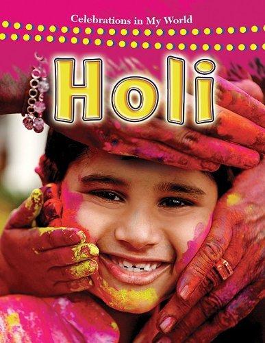 Holi (Celebrations in My World (Paperback)) by Lynn Peppas (2009-08-01)
