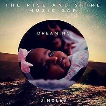 Dreaming (Jingles)