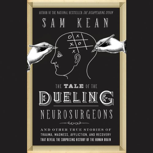 Page de couverture de The Tale of the Dueling Neurosurgeons