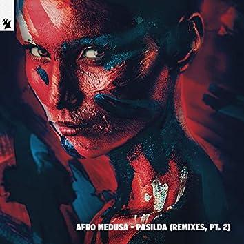 Pasilda (Remixes, Pt. 2)