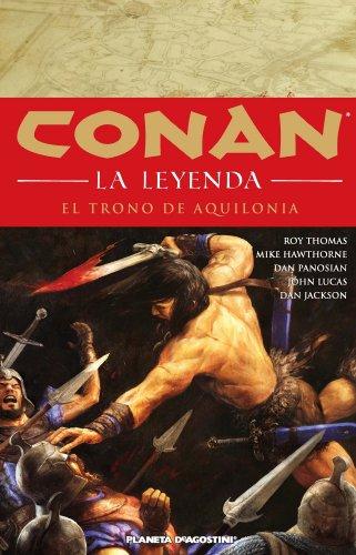 Conan La leyenda nº 12/12: El trono de Aquilonia
