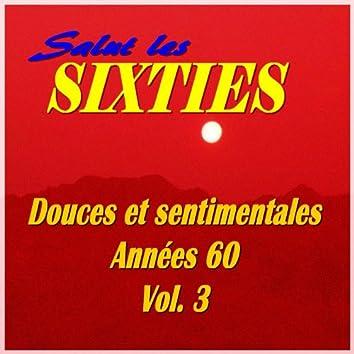 Salut les Sixties: Douces et sentimentales années 60, Vol. 3