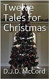 Twelve Tales for Christmas (English Edition)