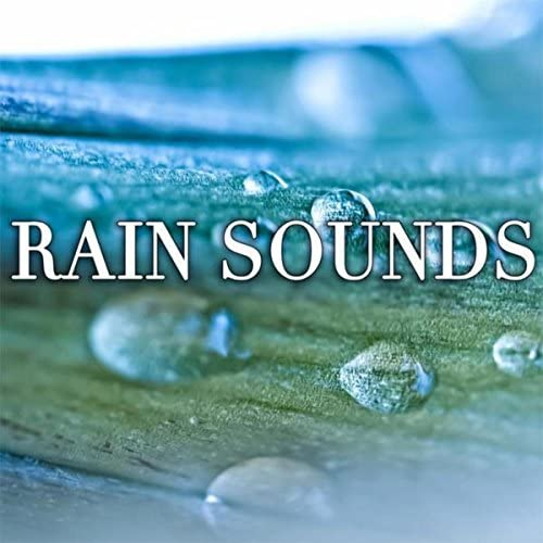 Rain Sounds, Relaxation and Meditation, Nature Sounds & Sounds of Nature
