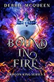 Bound in Fire (Dragon King Series Book 2)