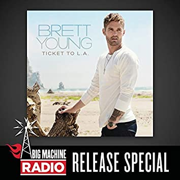Ticket To L.A. (Big Machine Radio Release Special)