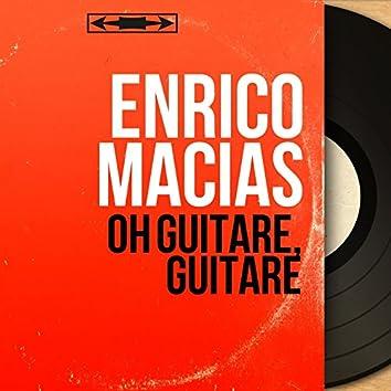 Oh guitare, guitare (Mono Version)
