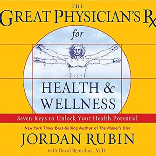 The Great Physician's Rx for Health and Wellness audiobook cover art