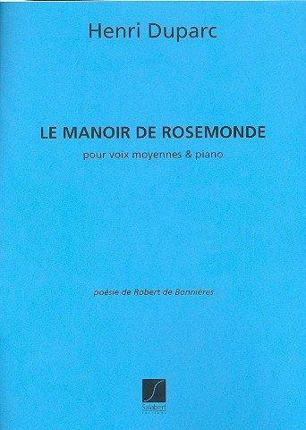 Manoir de Rosemonde 2 Mezzo-Piano  Chant