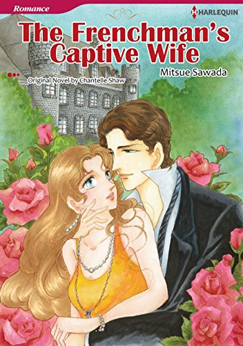 The Frenchman's Captive Wife: Harlequin comics (English Edition)