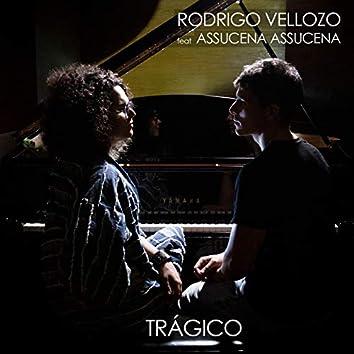 Trágico (feat. Assucena Assucena)