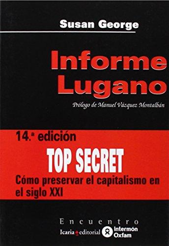 Informe Lugano: Cómo preservar el capitalismo en el siglo XXI (Encuentro)