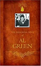 Immortal Soul of Al Green by Al Green