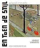 En toen De Stijl - Tekst en beeld Joost Swarte