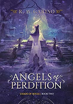 Angels of Perdition (Chaos of Souls Book 2) by [R.M. Garino]