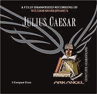 Julius Caesar (Arkangel Complete Shakespeare)