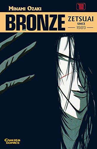 Bronze - Zetsuai since 1989, Bd.1