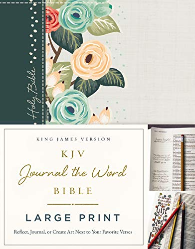 KJV, Journal the Word Bible, Large Print, Cloth over Board, Green Floral, Red Letter Edition: Reflect, Journal, or Create Art Next to Your Favorite Verses