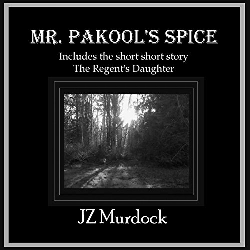 Mr. Pakool's Spice  By  cover art