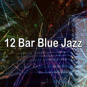 12 Bar Blue Jazz