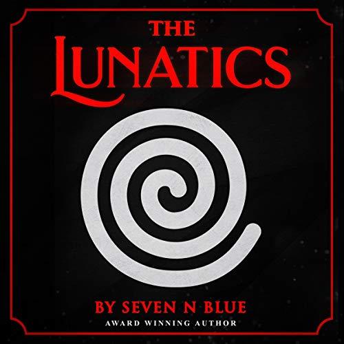 The Lunatics audiobook cover art